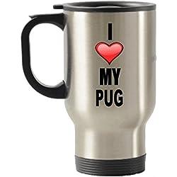 I Love My Pug de viaje de acero inoxidable aislado taza de vasos