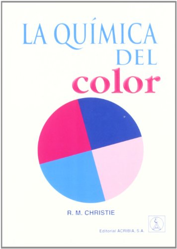 La Quimica del Color por R. M. Christie
