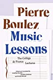 Music Lessons: The Collège De France Lectures