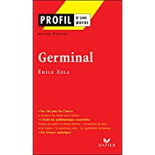 Profil d'une oeuvre: Germinal (Oeuvres et Themes)