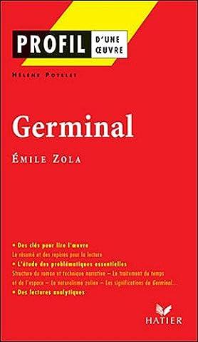 Emile Zola Germinal - Germinal d'Emile Zola : Etude de