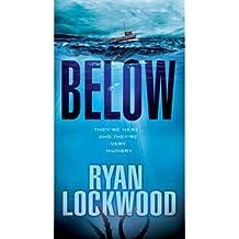 [(Below)] [by: Ryan Lockwood]