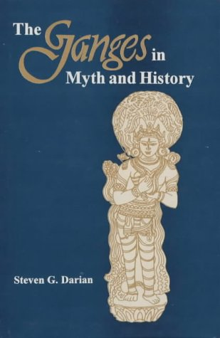 The Ganges in Myth and History (Buddhist Tradition S.)