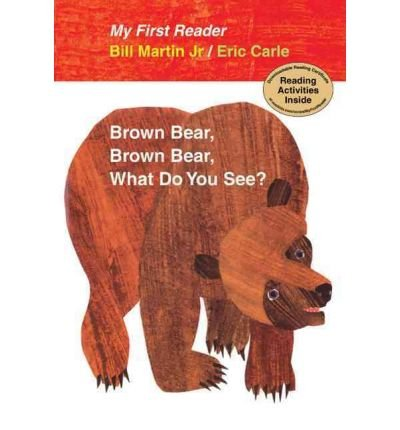 (Brown Bear, Brown Bear, What Do You See?) By Jr. Bill Martin (Author) Hardcover on (Jul , 2010)