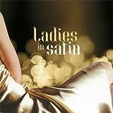 Ladies In Satin