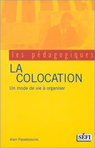La Colocation : Un mode de vie à organiser