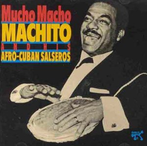 Mucho Macho Machito