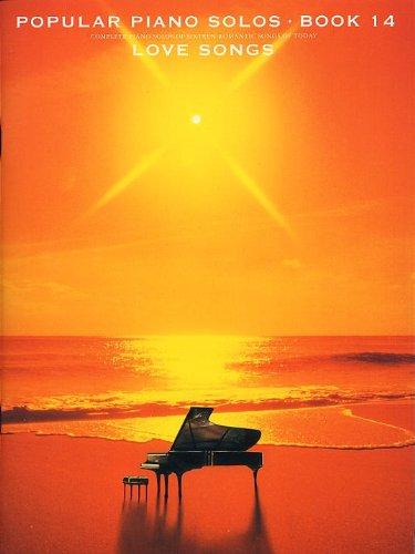 Popular Piano Solos Book 14: Love Songs. Partitions pour Piano et Guitare(Symboles dAccords)