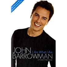 I Am What I Am by John Barrowman (2009-11-15)