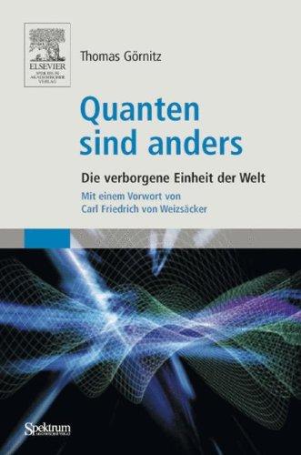 Quanten Sind Anders: Die verborgene Einheit der Welt (German Edition)