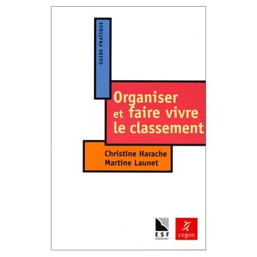 Organiser et faire vivre le classement