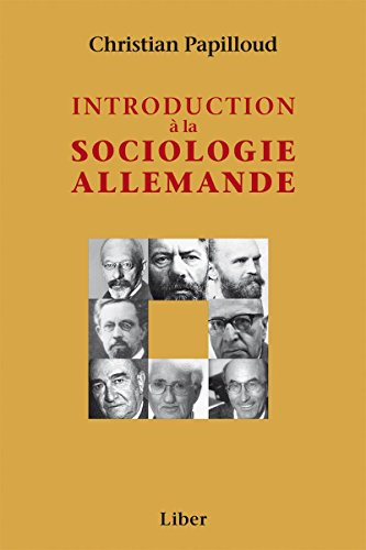 Introduction à la sociologie allemande par Christian Papilloud