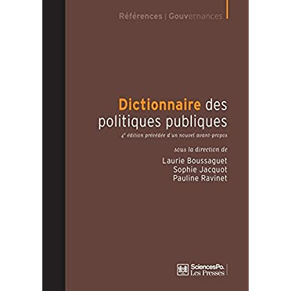 Dictionnaire des politiques publiques: 4e édition précédée d'un nouvel avant-propos (Académique)