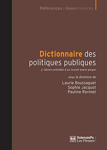 Dictionnaire des politiques publiques: 4e édition précédée d'un nouvel avant-propos par Laurie Boussaguet
