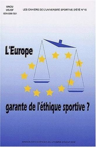 L'Europe garante de l'éthique sportive ?