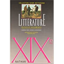 LITTERATURE  XIXEME SIECLE. Textes et documents