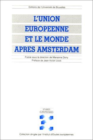 L'Union européenne et le monde après Amsterdam