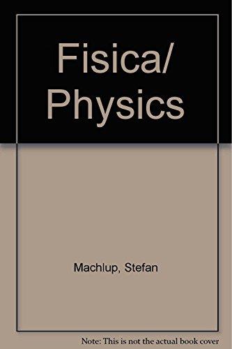 Descargar Libro Fisica/ Physics de Stefan Machlup