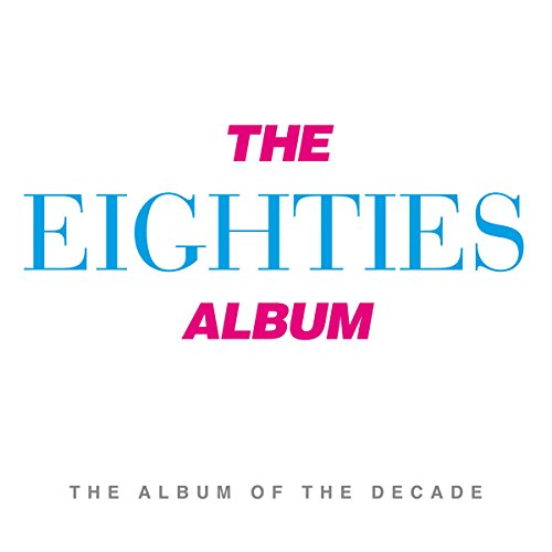 The Eighties Album
