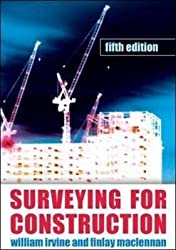 [Surveying For Construction] (By: William Irvine) [published: June, 2006]