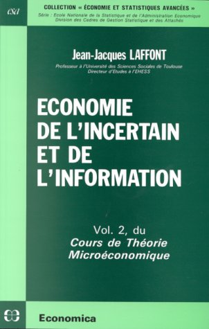 volume II Economie de l'incertain et de l'information
