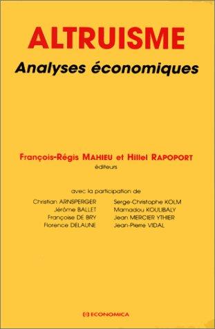 Altruisme par François-Régis Mahieu, Hillel Rapoport (Broché)