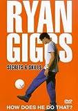 Ryan Giggs: Secrets And Skills [DVD]