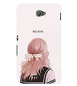 FUSON Always Believe In Yourself 3D Hard Polycarbonate Designer Back Case Cover for Sony Xperia E4 :: Sony Xperia E4 Dual
