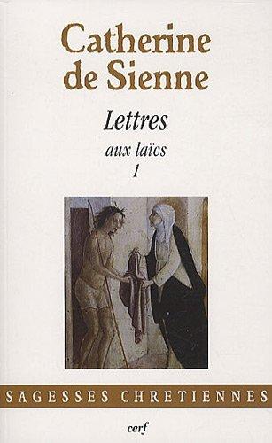 Les Lettres : Tome 3, Lettres aux laïcs (1)