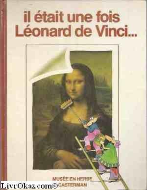 Il était une fois Léonard de Vinci