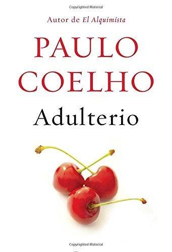 Adulterio Deckle edge (Spanish Edition) by Coelho, Paulo (2014) Hardcover