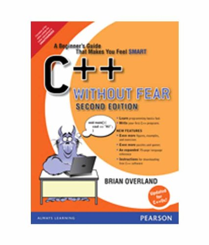 C++ Without Fear: A Beginner's Guide That Makes You Feel Smart, 2e