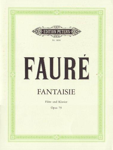 Fantasie C-Dur op. 79: für Flöte und Klavier par Gabriel Fauré