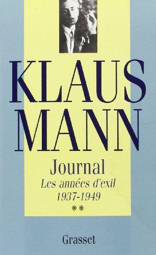 Journal. Les Années d'exil, 1937-1949