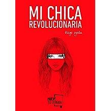 Mi chica revolucionaria (Poesía)