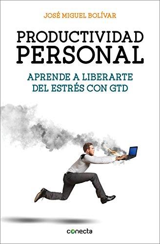 Productividad personal (CONECTA) por José Miguel Bolivar