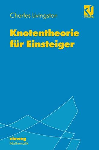 Knotentheorie für Einsteiger<br> (German Edition)