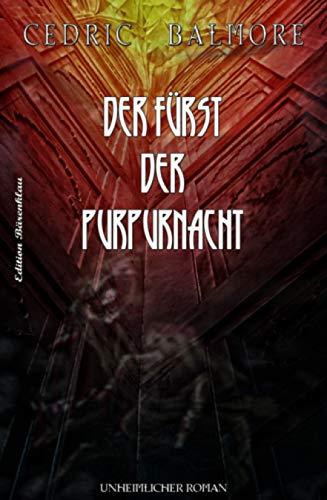 Der Fürst der Purpurnacht: Cassiopeiapress Grusel-Thriller