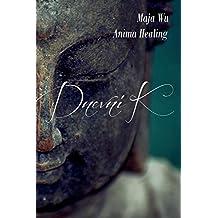 Anima Healing Dnevnik: Your Belief is your Truth