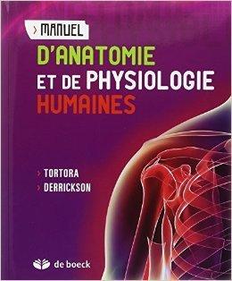Anatomie Tortora - Manuel d'anatomie et de physiologie humaines de