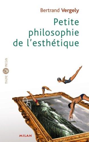 Petite philosophie de l'esthétique