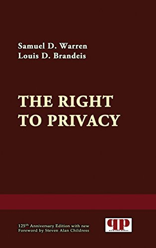 The Right to Privacy by Samuel D. Warren (2015-02-09)