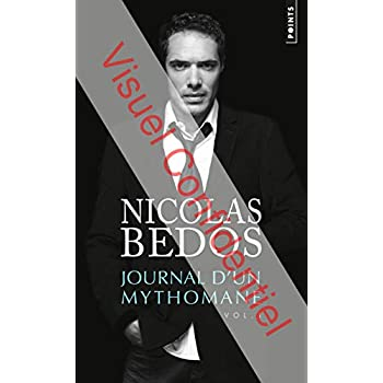 Journal d'un mythomane, vol. 1