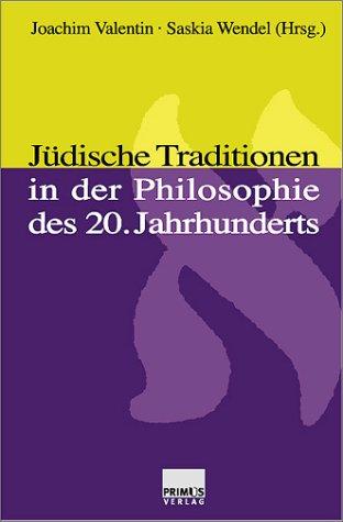 Jüdische Traditionen in der Philosophie des 20. Jahrhunderts