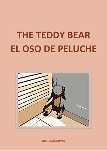 THE TEDDY BEAR - EL OSO DE PELUCHE  (Bilingual Edition in English and Spanish)