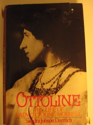 Ottoline. The Life Of Lady Ottoline Morrell. With Illustrations.