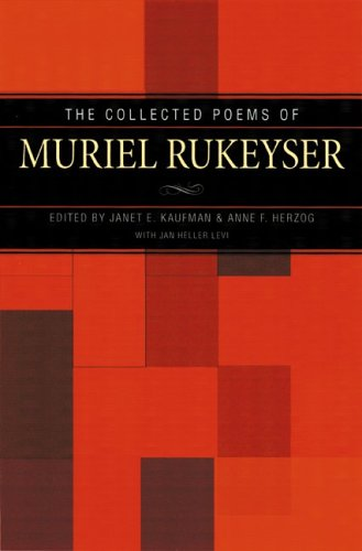 The Collected Poems of Muriel Rukeyser