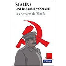 Staline, une barbarie moderne