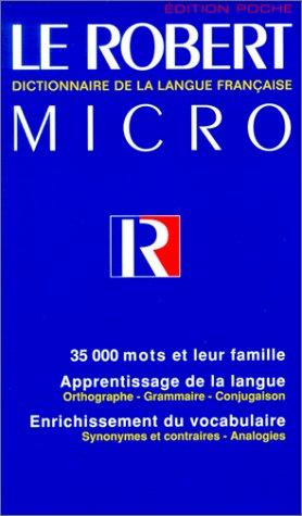 Le Robert Micro de la langue française, édition 1998 par A Re