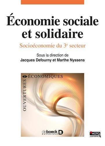 Économie sociale et solidaire, Socioéconomie du 3e secteur par Jacques Defourny